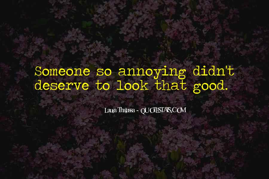 To Look Good Quotes #24469