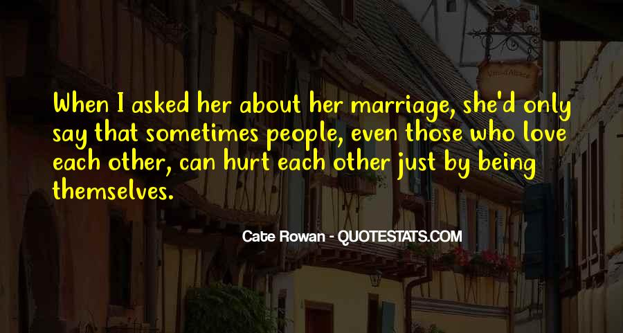 To Love And Get Hurt Quotes #108936