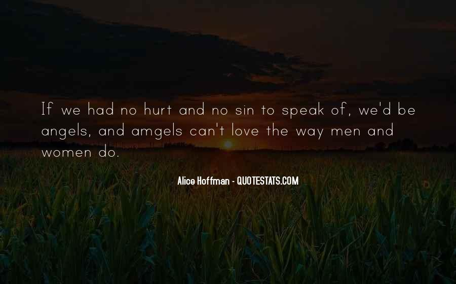 To Love And Get Hurt Quotes #129081