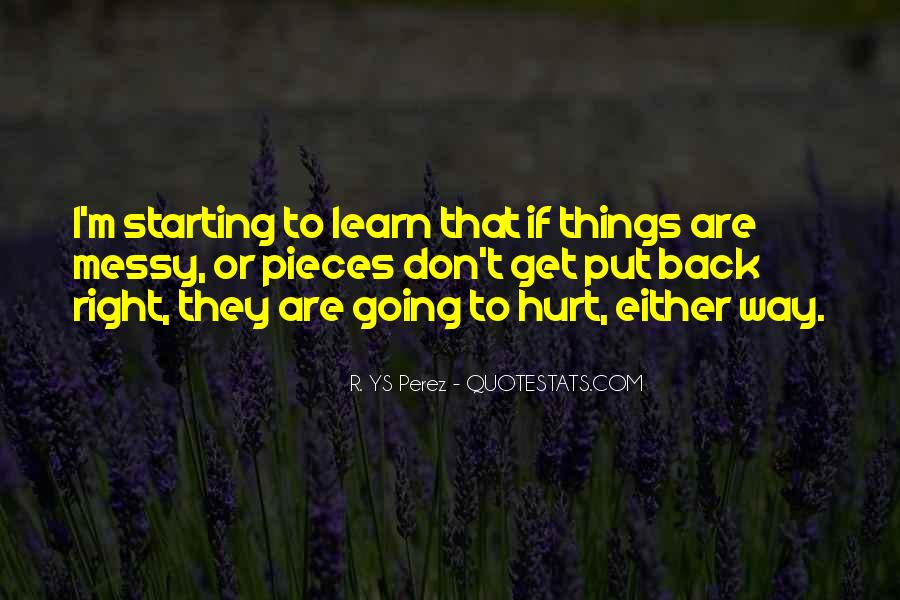 To Love And Get Hurt Quotes #148554