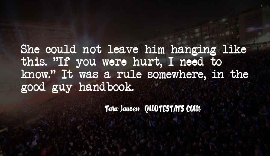 To Love And Get Hurt Quotes #18023