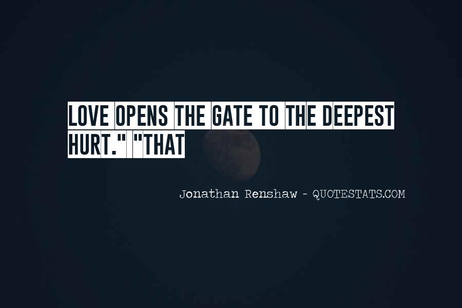 To Love And Get Hurt Quotes #23077