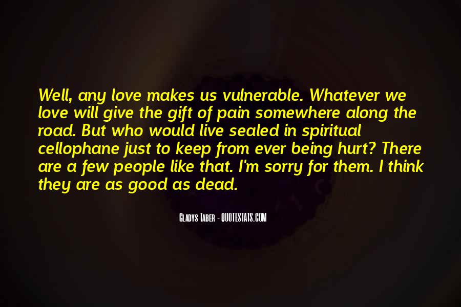 To Love And Get Hurt Quotes #54158