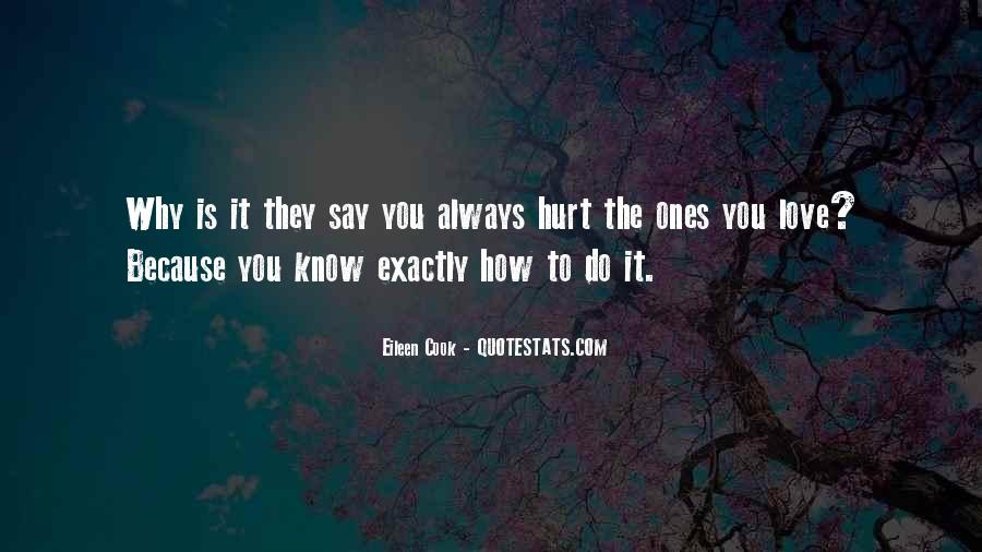 To Love And Get Hurt Quotes #61159