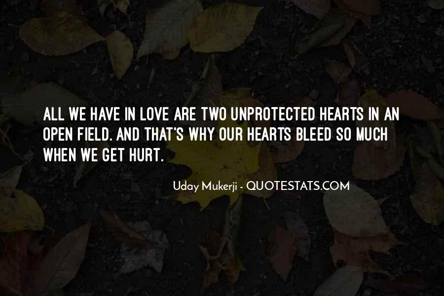 To Love And Get Hurt Quotes #89519