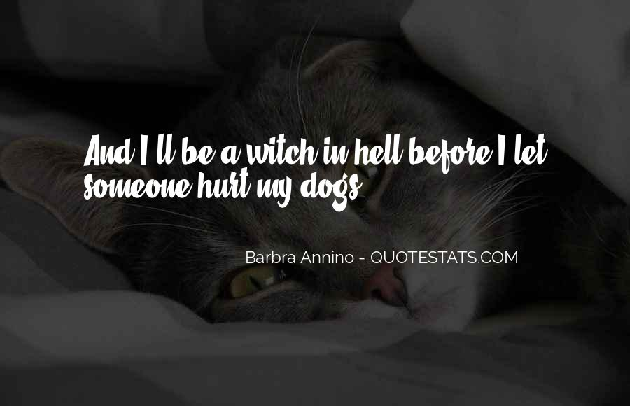 To Love And Get Hurt Quotes #95649