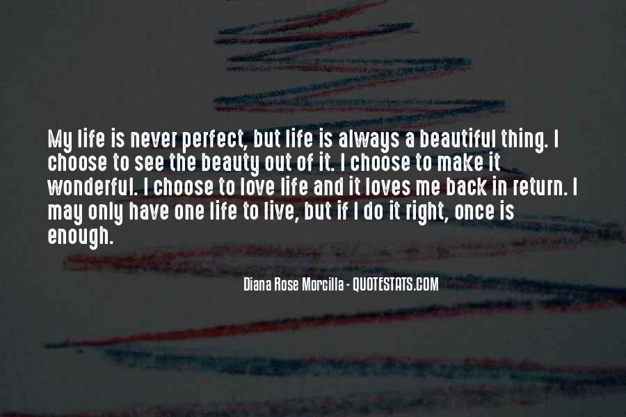 To Love Of My Life Quotes #37755
