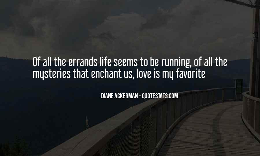 To Love Of My Life Quotes #60131