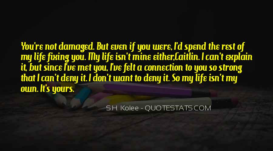 To Love Of My Life Quotes #90630