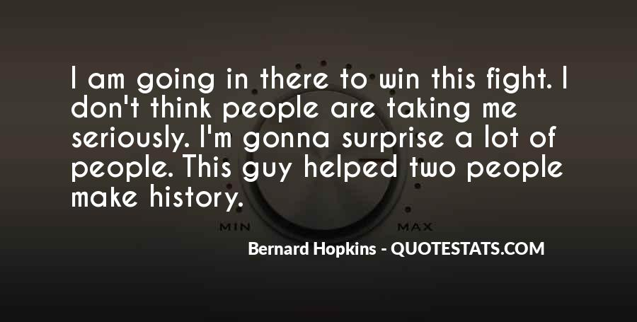To Make History Quotes #123142