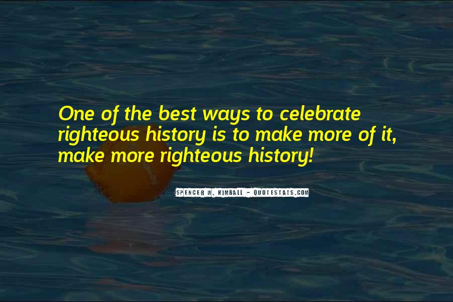 To Make History Quotes #133823