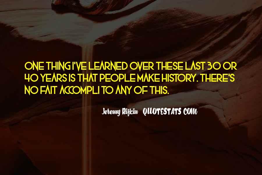To Make History Quotes #17519