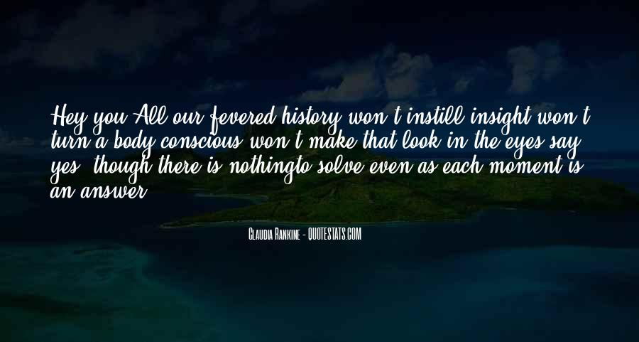 To Make History Quotes #291636
