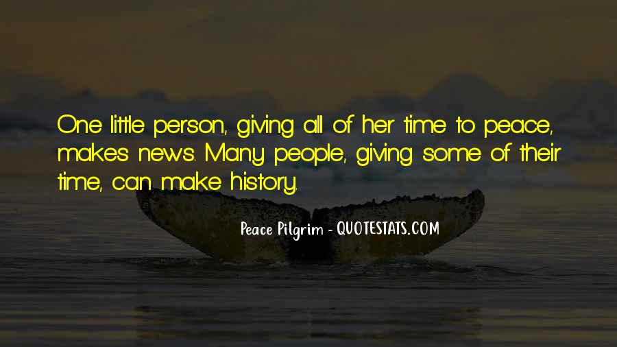 To Make History Quotes #308965