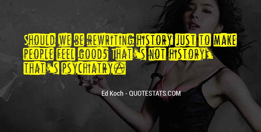 To Make History Quotes #351227