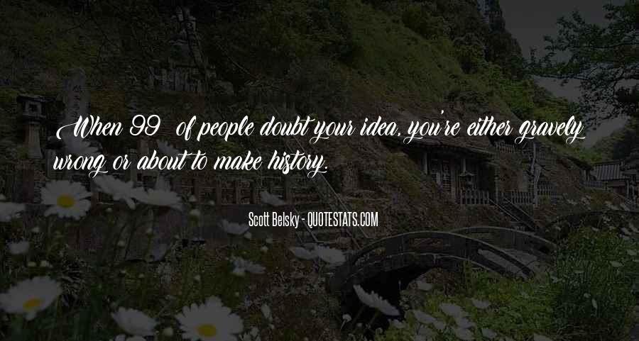 To Make History Quotes #4606