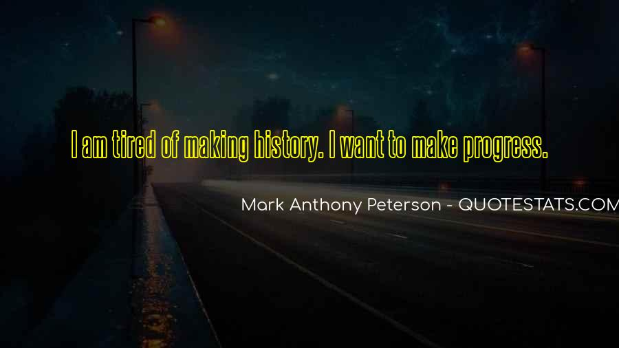 To Make History Quotes #47239