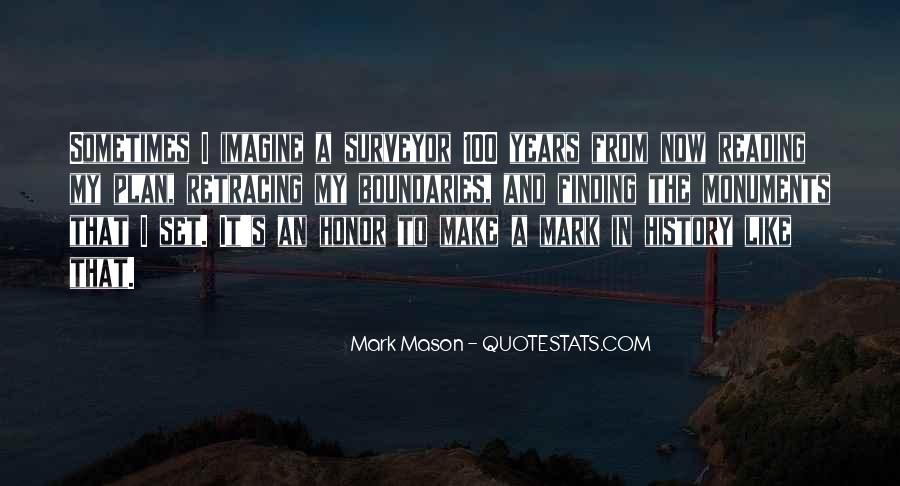 To Make History Quotes #50524