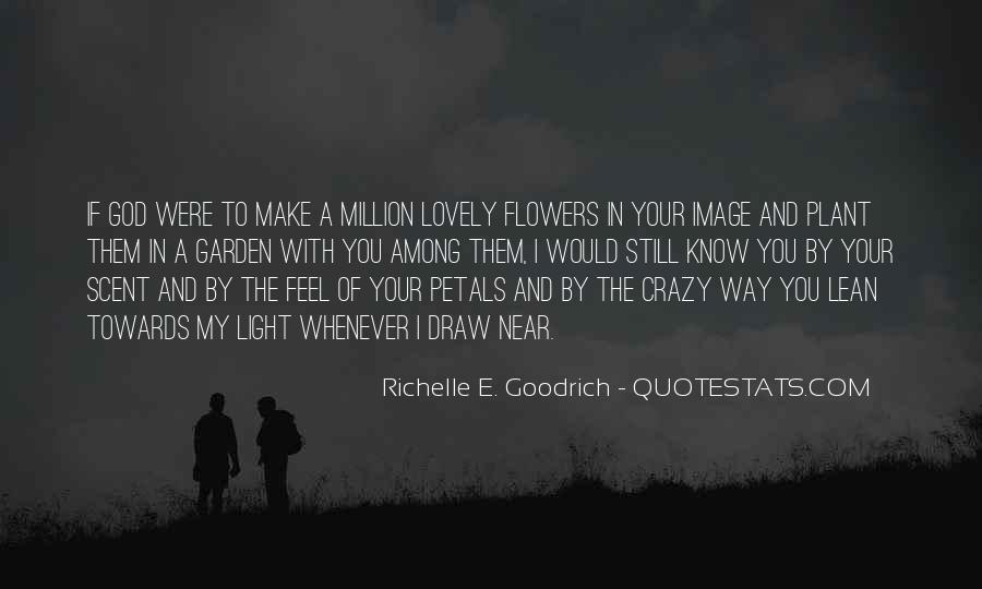 To Make You Feel My Love Quotes #1421723