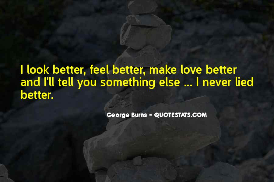 To Make You Feel My Love Quotes #281988