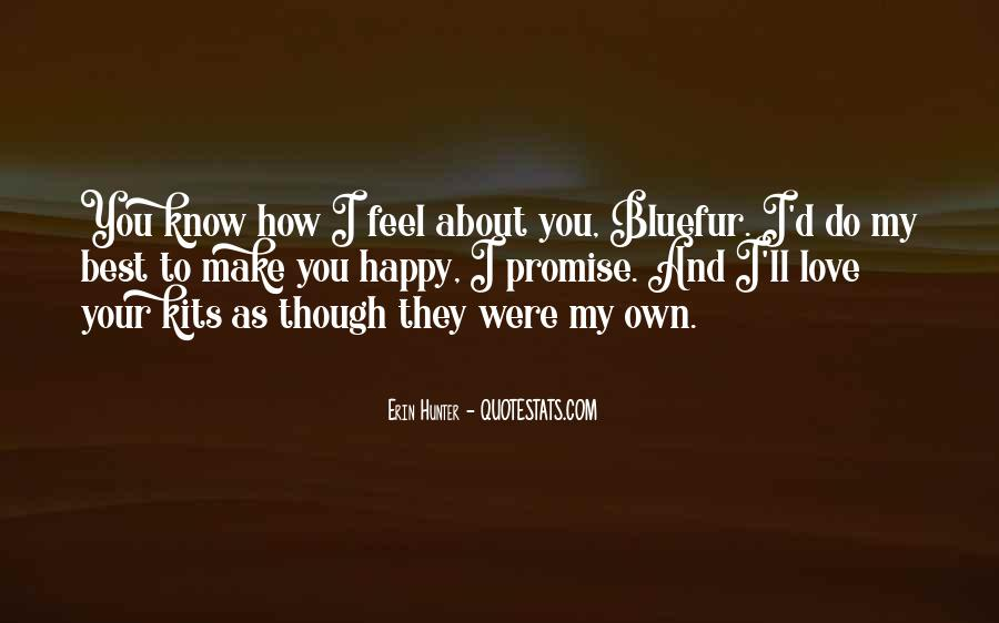 To Make You Feel My Love Quotes #906789