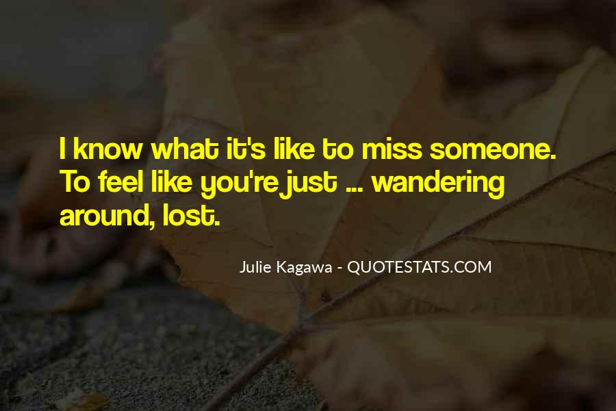 To Miss Someone Quotes #1005839