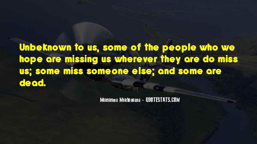 To Miss Someone Quotes #1497989