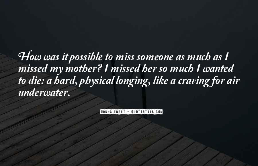 To Miss Someone Quotes #1509468