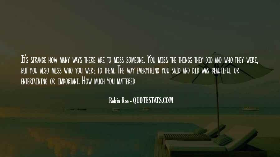 To Miss Someone Quotes #1606532