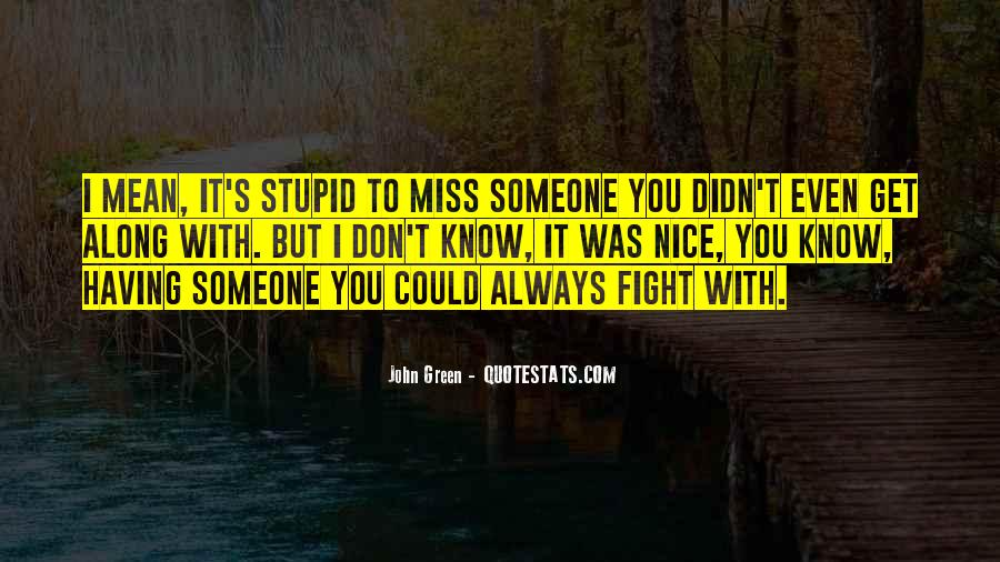To Miss Someone Quotes #1661649