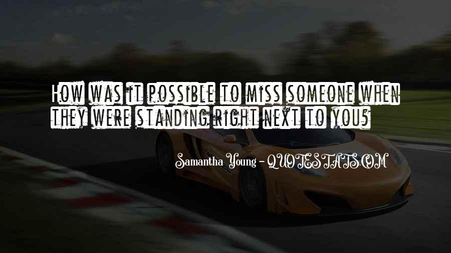 To Miss Someone Quotes #189834