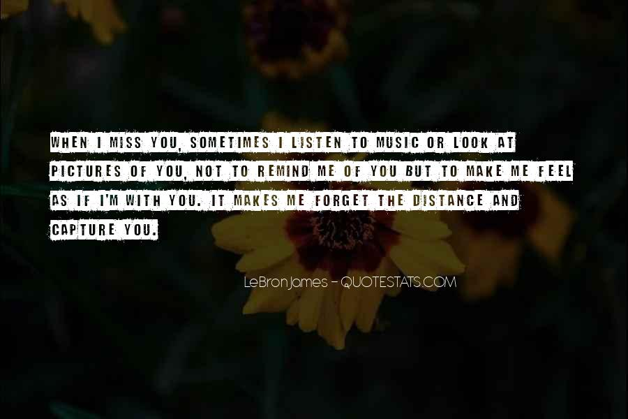 To Miss Someone Quotes #313456