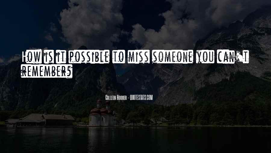 To Miss Someone Quotes #618538