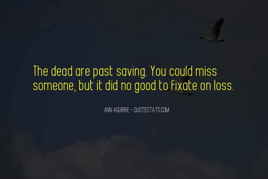 To Miss Someone Quotes #876985