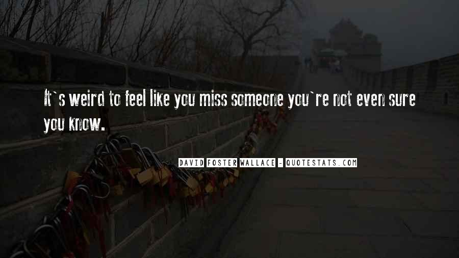 To Miss Someone Quotes #888012