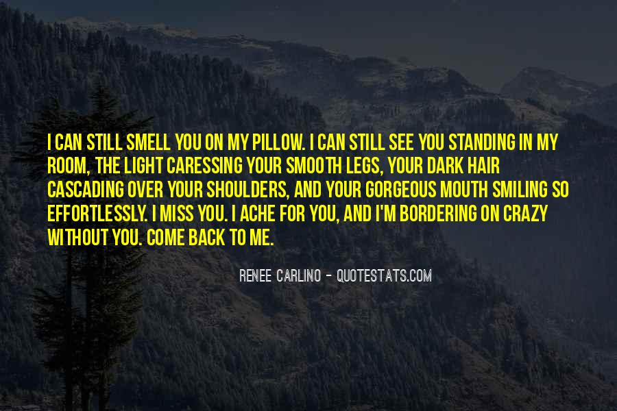 To Miss You Quotes #126581