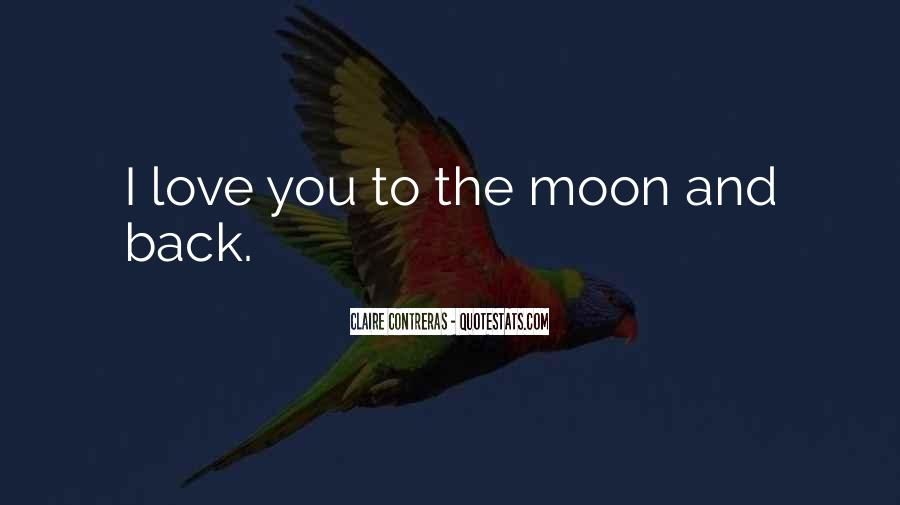 To The Moon Quotes #39271