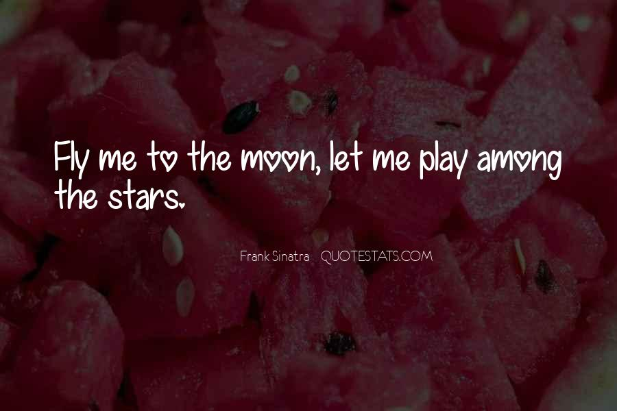 To The Moon Quotes #609
