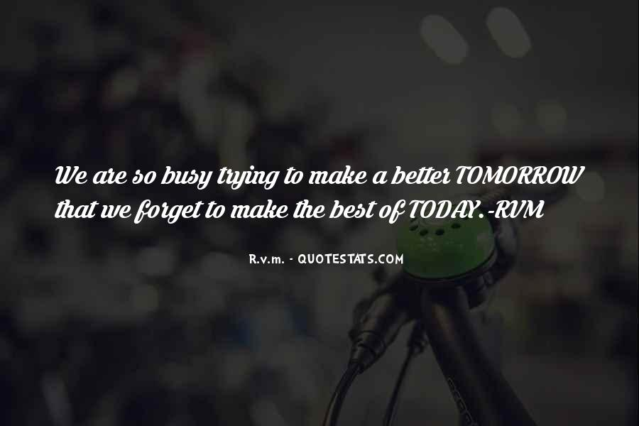 Today Best Inspirational Quotes #1324667