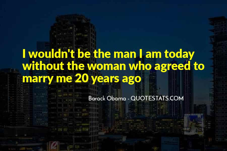 Today I Marry Quotes #359770