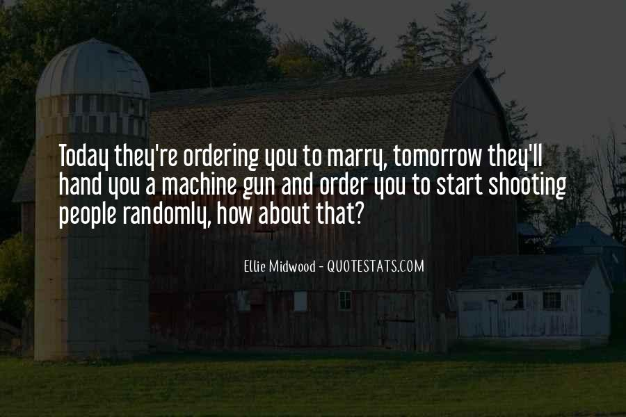 Today I Marry Quotes #976905