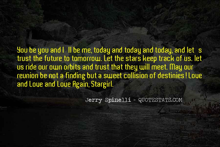 Today I Will Quotes #104680