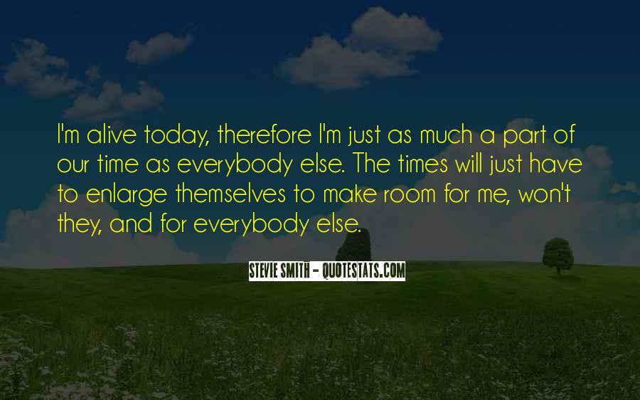Today I Will Quotes #113218