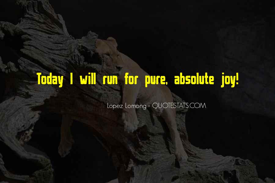 Today I Will Quotes #115070