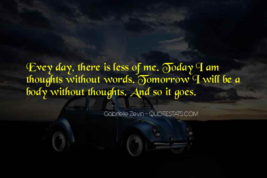 Today I Will Quotes #198936