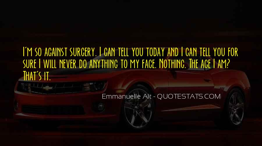 Today I Will Quotes #244096
