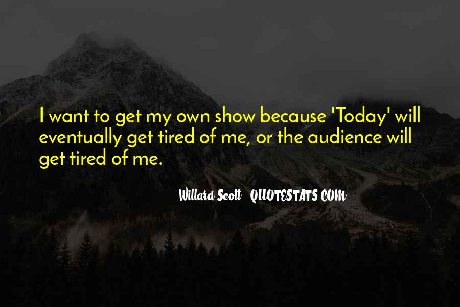 Today I Will Quotes #35584