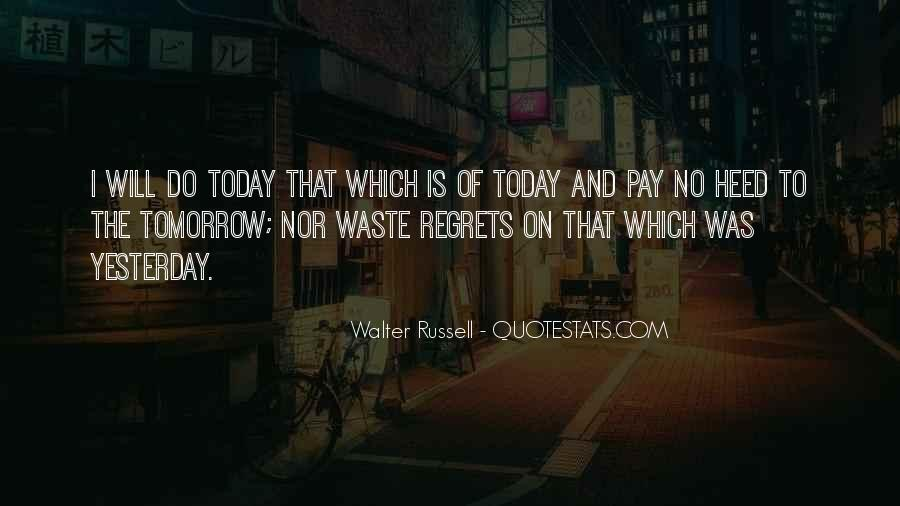 Today I Will Quotes #42399