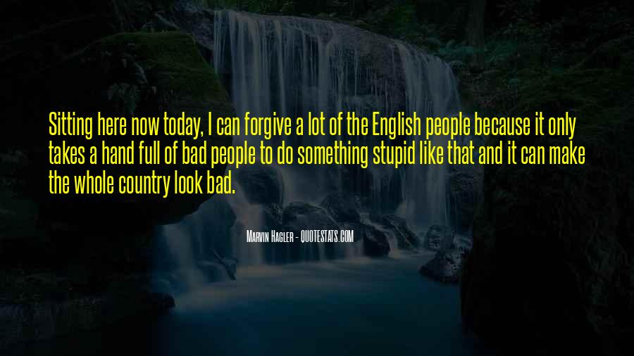 Today Is Gone Quotes #12207