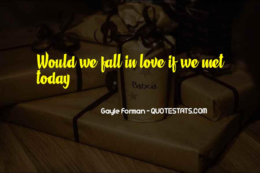 Today Is Gone Quotes #1395